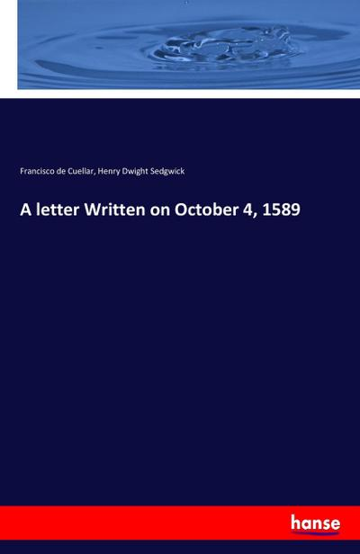 A letter Written on October 4, 1589