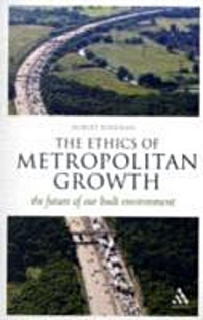 Ethics of Metropolitan Growth
