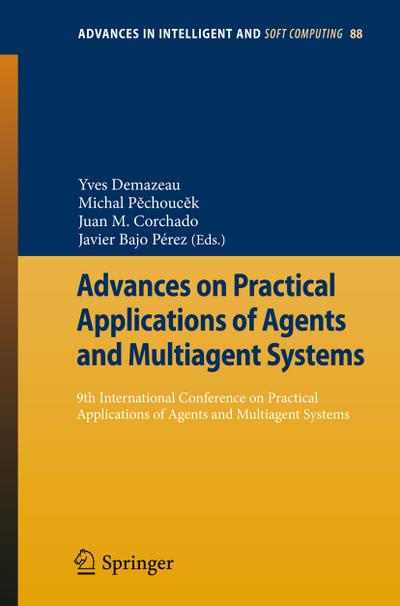 Advances on Practical Applications of Agents and Multiagent Systems