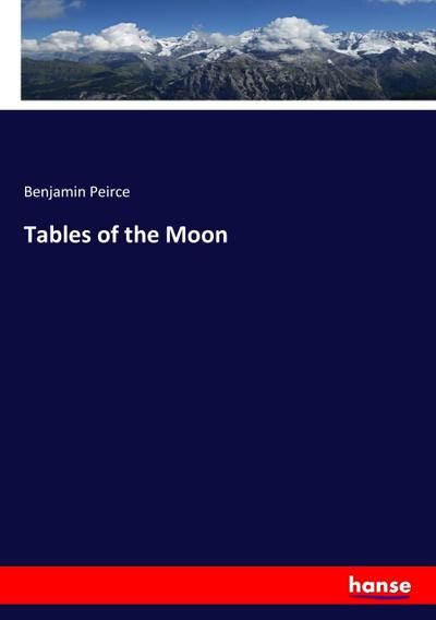 Tables of the Moon