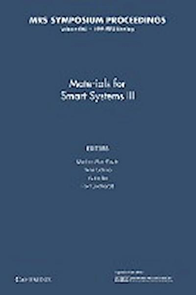 Materials for Smart Systems III: Volume 604