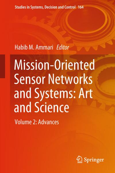 Mission-Oriented Sensor Networks and Systems: Art and Science