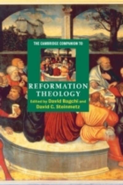 Cambridge Companion to Reformation Theology