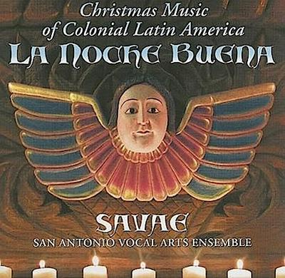 La Noche Buena: Christmas Music of Colonial Latin America
