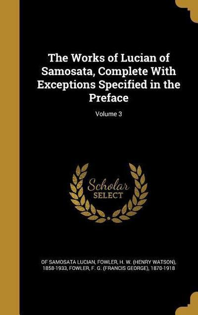 WORKS OF LUCIAN OF SAMOSATA CO