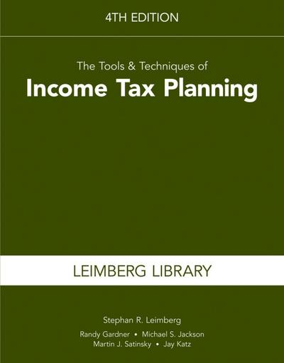 The Tools & Techniques of Income Tax Planning, 4th Edition