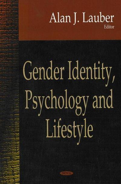 Gender Identity, Psychology & Lifestyle