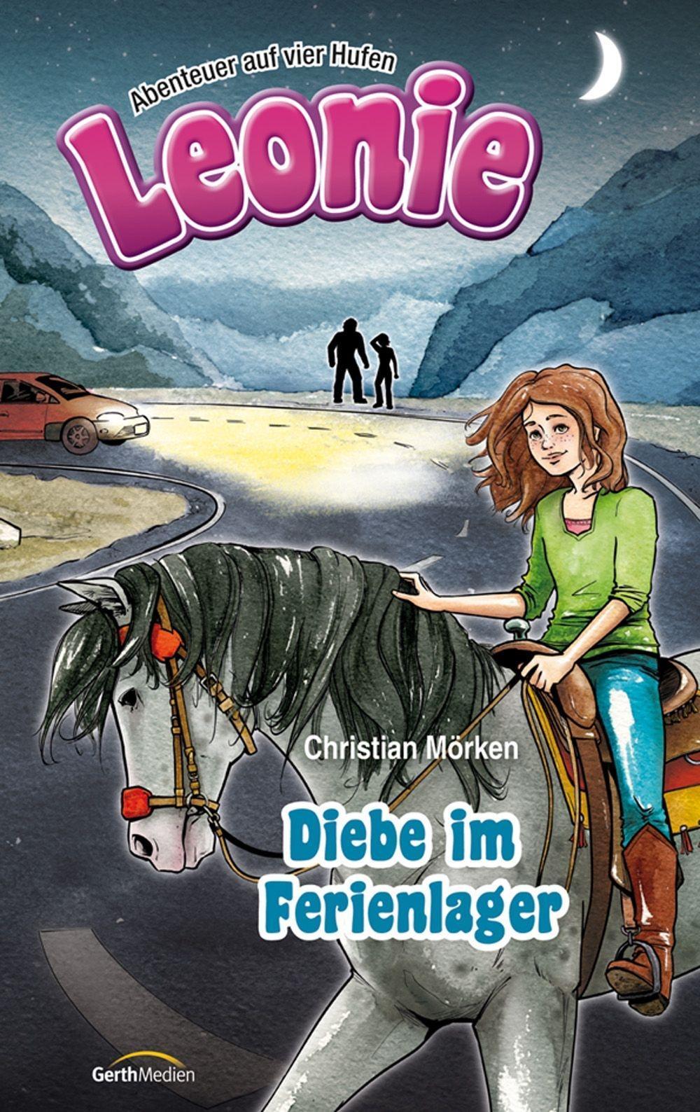 Christian Mörken ~ Leonie: Diebe im Ferienlager 9783865919151