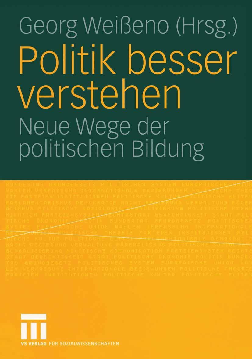 Politik besser verstehen, Georg Weißeno