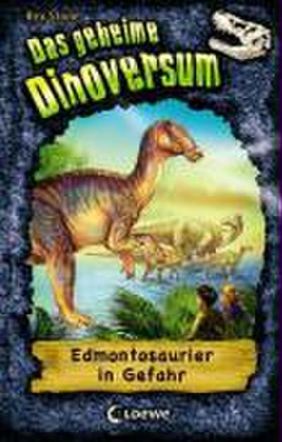Edmontosaurier in Gefahr   ; Das geheime Dinoversum 6; mit Spotlack und Prägung; Ill. v. Spoor, Mike /Übers. v. Karl, Elke ;  -