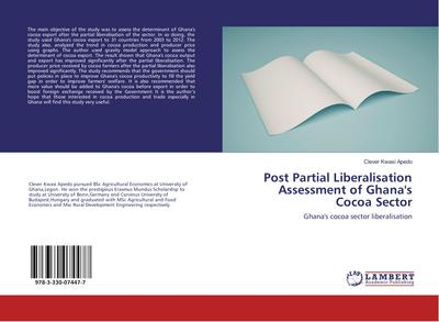 Post Partial Liberalisation Assessment of Ghana's Cocoa Sector