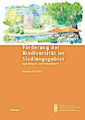 Förderung der Biodiversität im Siedlungsgebiet