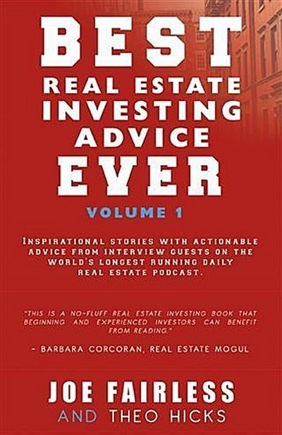Best Real Estate Investing Advice Ever