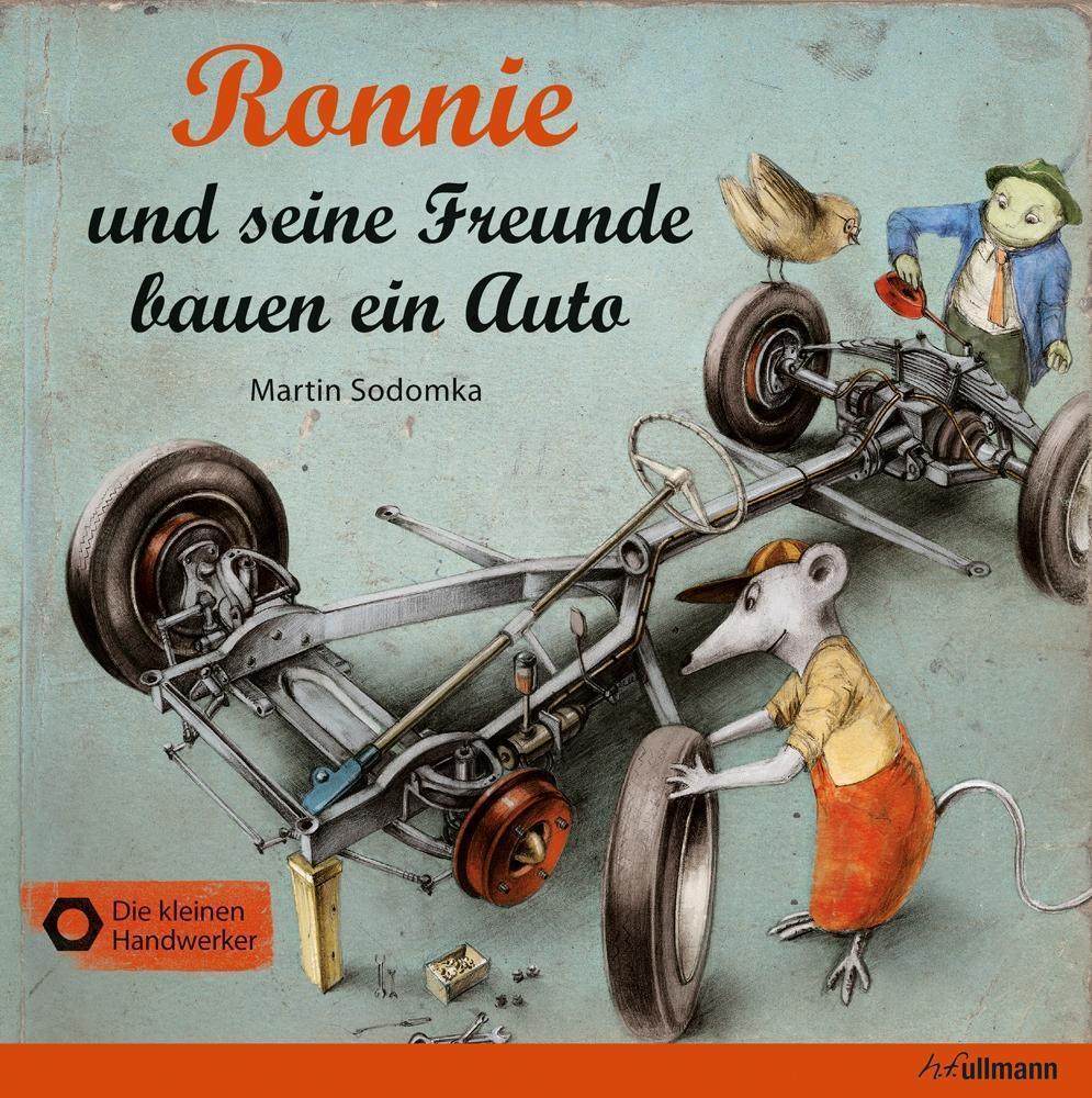 Martin Sodomka ~ Ronnie und seine Freunde bauen ein Auto 9783848011261