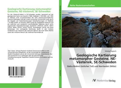 Geologische Kartierung metamorpher Gesteine, NE-Västervik, SE-Schweden