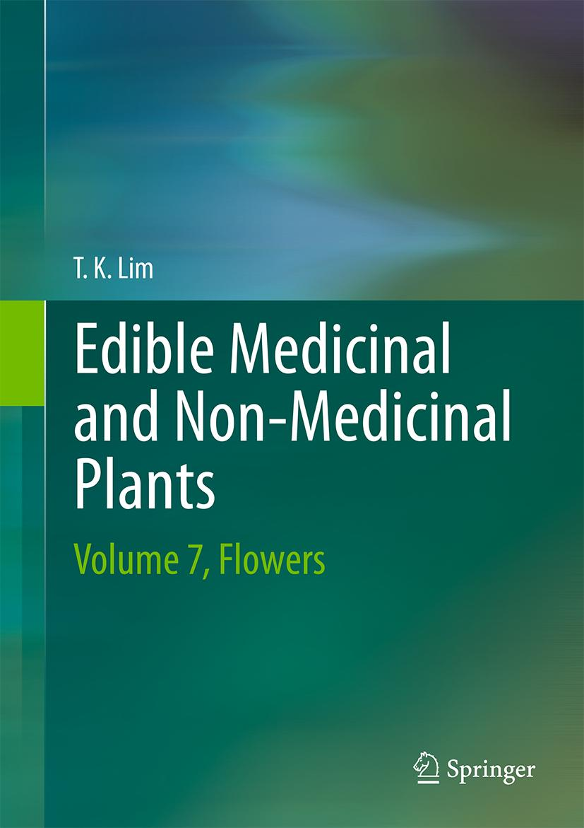 Edible Medicinal And Non-Medicinal Plants | T. K. Lim |  9789400773943
