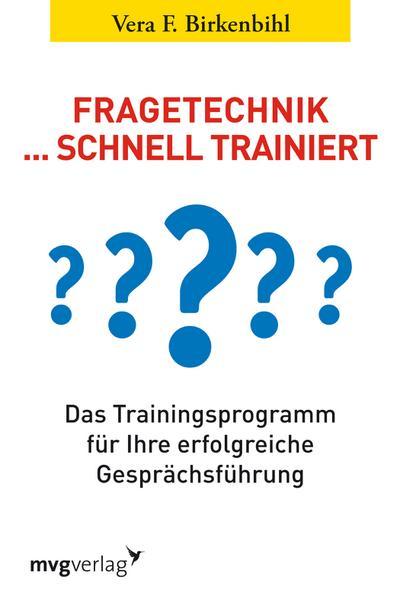 Fragetechnik ...schnell trainiert