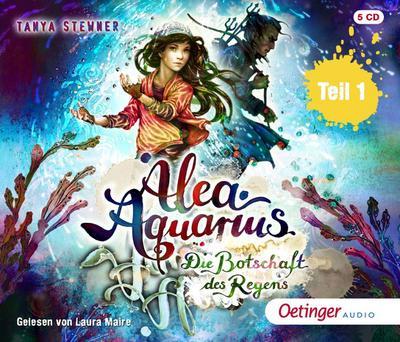 Alea Aquarius 05. Die Botschaft des Regens Teil 1