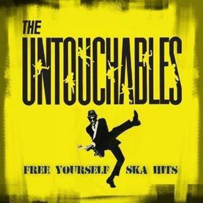 Untouchables, T: Free Yourself-Ska Hits