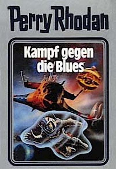 Perry Rhodan 20. Kampf gegen die Blues