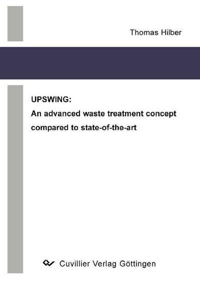 UPSWING: An advanced waste treatment concept compared to state-of-the-art