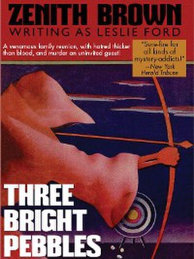 Three Bright Pebbles