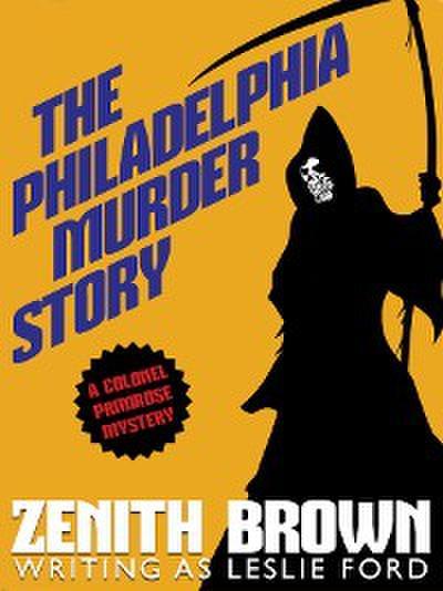 The Philadelphia Murder Story