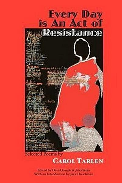 Every Day Is an Act of Resistance