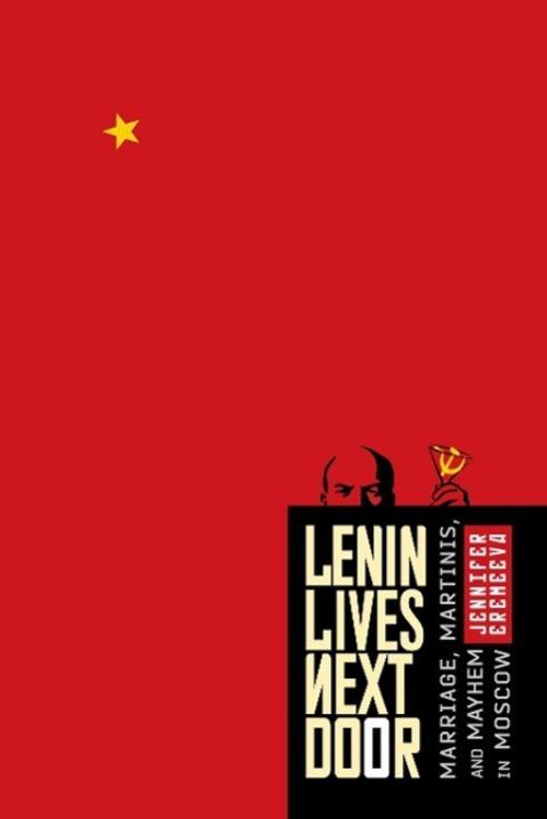 Lenin Lives Next Door, Jennifer Eremeeva