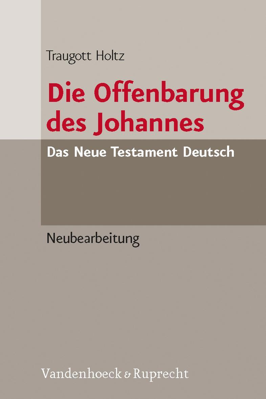 Die Offenbarung des Johannes | Traugott Holtz |  9783525513873