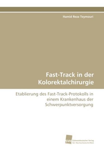 Fast-Track in der Kolorektalchirurgie