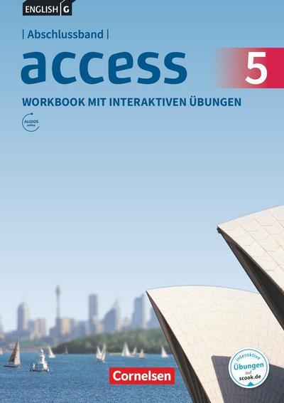 English G Access Abschlussband 5: 9. Schuljahr - Allgemeine Ausgabe - Workbook mit interaktiven Übungen auf scook.de