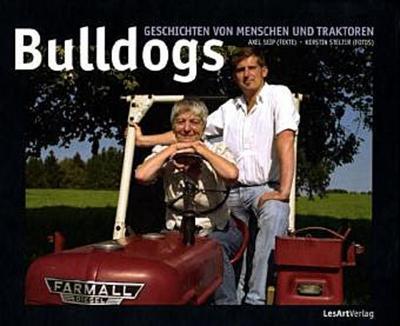 Bulldogs: Geschichten von Menschen und Traktoren