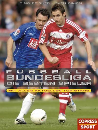 Fußball-Bundesliga: Die besten Spieler: Mit allen aktuellen Top-Stars