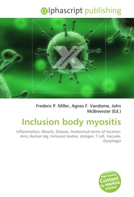 Inclusion body myositis | Frederic P. Miller |  9786130249892
