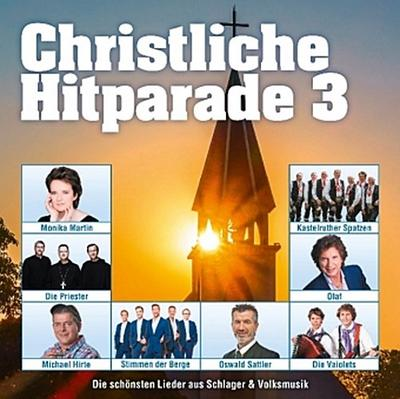 Christliche Hitparade. Tl.3, 2 Audio-CDs