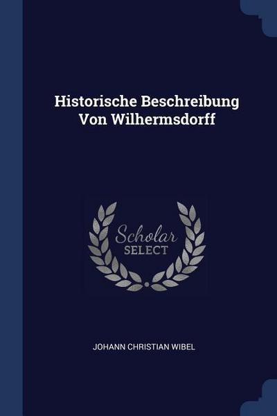 Historische Beschreibung Von Wilhermsdorff