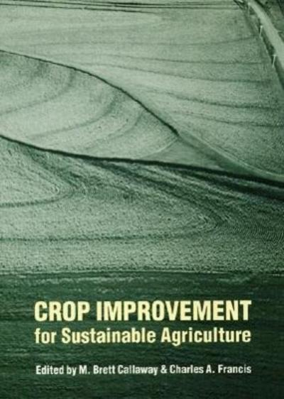 Crop Improvement for Sustainable Agriculture