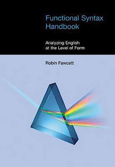 Functional Syntax Handbook: Analyzing English at the Level of Form