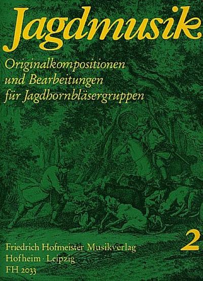 Jagdmusik Band 2für Jagdhörner