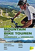 110 Mountainbiketouren - Innsbruck und Umgebu ...