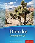 Diercke Geographie 7 / 8. Schülerband. Baden-Württemberg