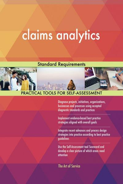 claims analytics Standard Requirements