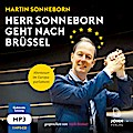 Herr Sonneborn geht nach Brüssel: Abenteuer im Europaparlament