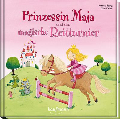Prinzessin Maja und das magische Reitturnier