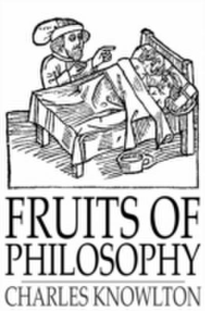 Fruits of Philosophy