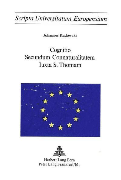 Cognitio secundum connaturalitatem iuxta S. Thoman