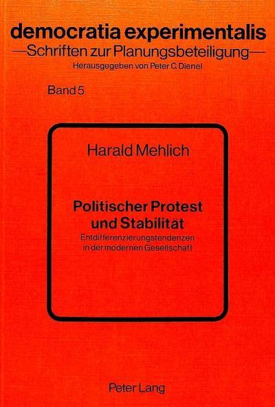 Politischer Protest und Stabilität