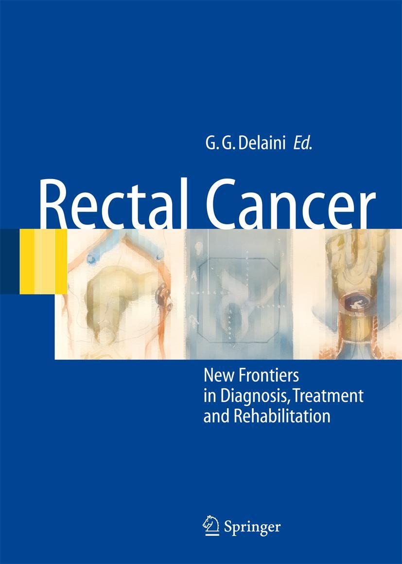 Rectal Cancer Gian Gaetano Delaini