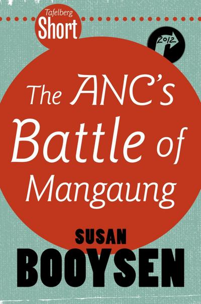 Tafelberg Short: The ANC's Battle of Mangaung
